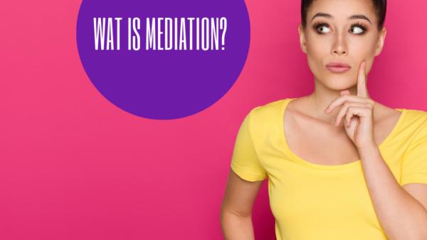 Wat is mediation?